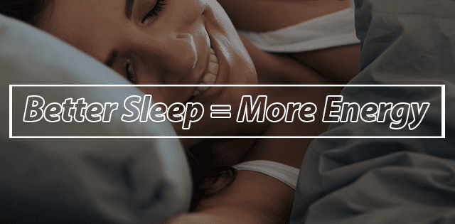 Improve Sleep Quality For More Energy
