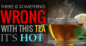 Drinking Hot Tea Could Cause Cancer